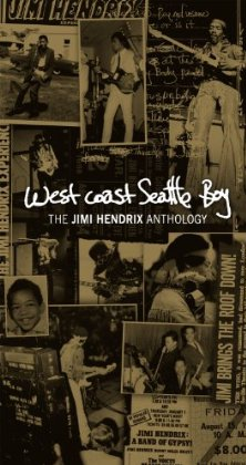 West Coast Seattle Boy The Jimi Hendrix Anthology